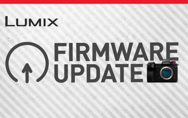 Panasonic Announces Significant Firmware Update Programs for its LUMIX S1H, S1, S1R, S5 and BGH1 Cameras