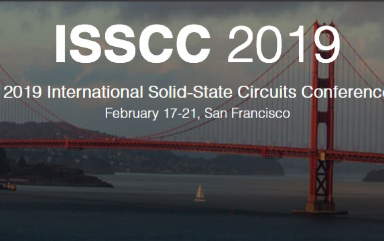 ISSCC 2019 is Focusing on Memory, AI and 5G