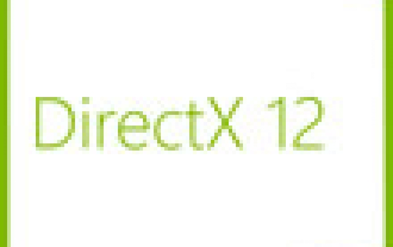 DirectX 12 Unveiling Set For This Month