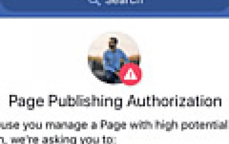 Facebook Adds Authorization Process to Large U.S. Pages