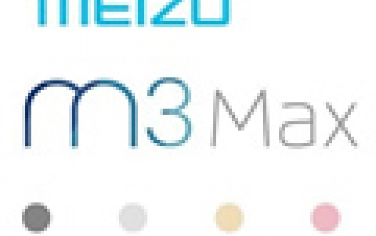 New Meizu  M3 MAX Smartphone Comes With  Upgraded Battery, Large Screen and Storage