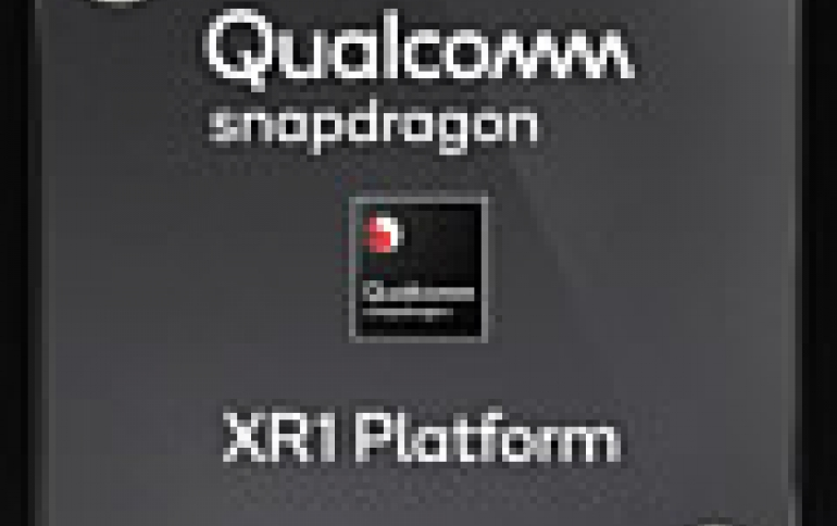 Qualcomm Reveals Dedicated Qualcomm Snapdragon XR1 Extended Reality