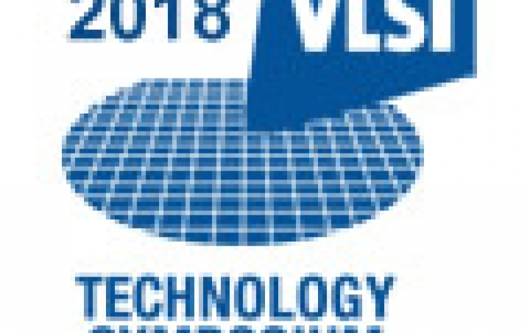 June's VLSI Symposium Focuses on Next Generation Transistor Technology and MRAM